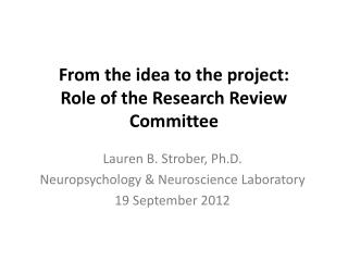 From the idea to the project:  Role of the Research Review Committee