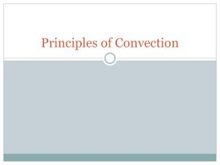 Principles of Convection