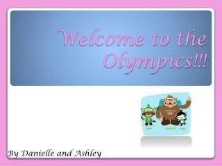 Welcome to the Olympics!!!