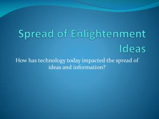 Spread of Enlightenment Ideas