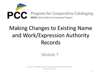 Making Changes to Existing Name and Work/Expression Authority Records