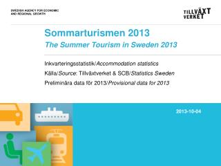 Sommarturismen 2013 The Summer Tourism in Sweden 2013