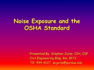 Noise Exposure and the OSHA Standard