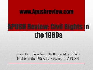APUSH Review: Civil Rights in the 1960s