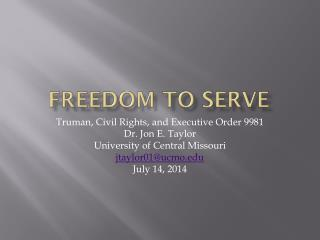 Freedom to Serve