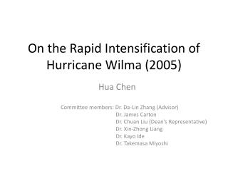 On the Rapid Intensification of Hurricane Wilma (2005)