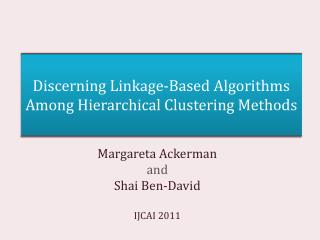 Discerning  Linkage-Based  Algorithms  Among Hierarchical  Clustering Methods