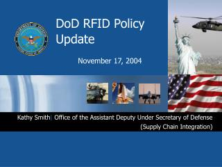 DoD RFID Policy Update November 17, 2004