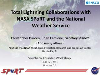 Total Lightning Collaborations with NASA  SPoRT  and the National Weather Service