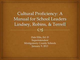 Cultural Proficiency: A Manual for School Leaders Lindsey, Robins, & Terrell