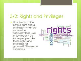 5/2: Rights and Privileges
