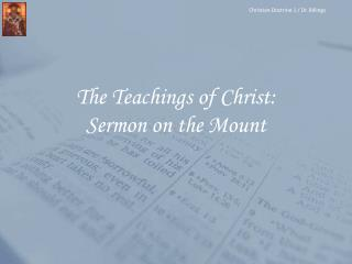 The Teachings of Christ: Sermon on the Mount