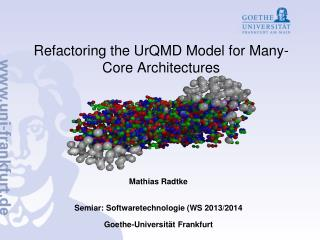 Refactoring the UrQMD  Model  for Many -Core  Architectures