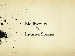 Biodiversity           &  Invasive Species