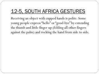 12-5, SOUTH AFRICA  GESTURES
