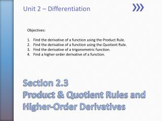 Section 2.3 Product & Quotient Rules and Higher-Order Derivatives