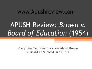 APUSH Review:  Brown v. Board of Education  (1954)
