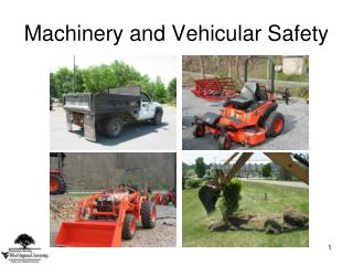 Machinery and Vehicular Safety