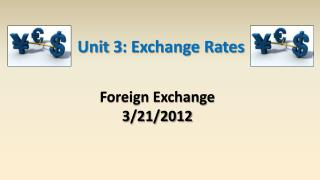Foreign Exchange 3/21/2012