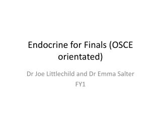 Endocrine for Finals (OSCE orientated)