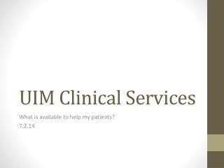 UIM Clinical Services