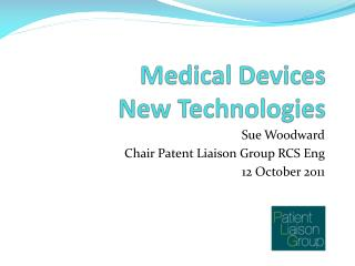 Medical Devices New Technologies