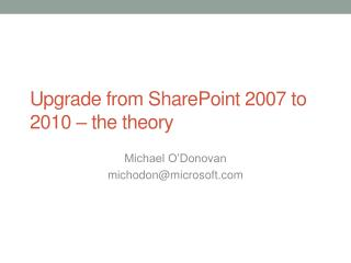 Upgrade from SharePoint 2007 to 2010 – the theory