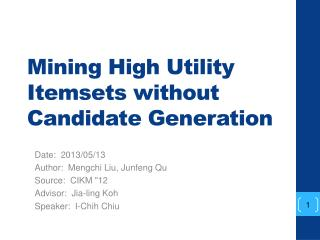 Mining High Utility  Itemsets  without Candidate Generation