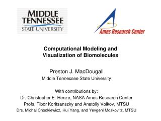 Computational Modeling and  Visualization of Biomolecules