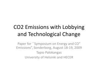 CO2 Emissions with Lobbying and Technological Change