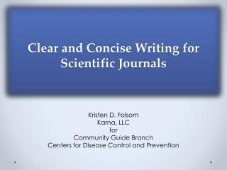 Clear and Concise Writing for Scientific Journals