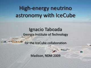 High-energy neutrino astronomy with  IceCube