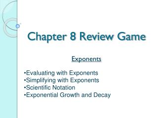 Chapter 8 Review Game