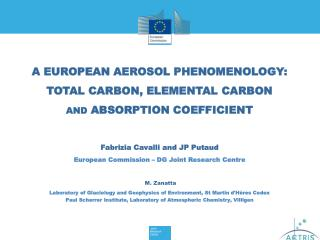 A EUROPEAN AEROSOL PHENOMENOLOGY:  TOTAL CARBON, ELEMENTAL CARBON  AND ABSORPTION COEFFICIENT