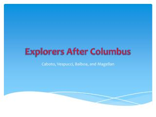 Explorers After Columbus