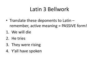 Latin 3 Bellwork