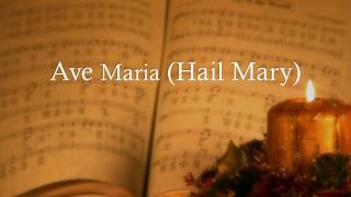 Ave  Maria  (Hail Mary)