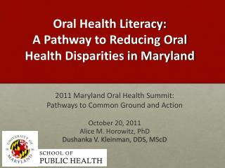 Oral Health Literacy:  A Pathway to Reducing Oral Health Disparities in Maryland
