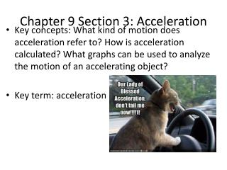 Chapter 9 Section 3: Acceleration