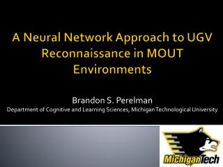 A Neural Network Approach to UGV Reconnaissance in MOUT Environments