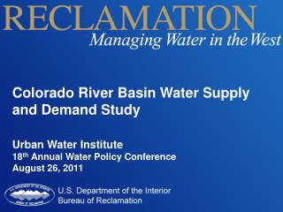 Colorado  River  Basin  Water Supply and Demand Study Urban  Water Institute