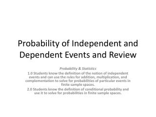 Probability of Independent and Dependent Events and Review