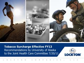 Tobacco Surcharge beginning July 1, 2012