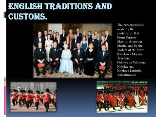 English traditions and customs.