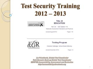 Test  Security  Training  2012 – 2013