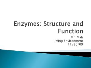 Enzymes: Structure and Function