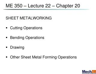 ME 350 – Lecture  22  – Chapter 20