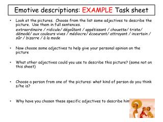 Emotive descriptions:  EXAMPLE  Task sheet