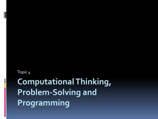 Computational Thinking, Problem-Solving and Programming