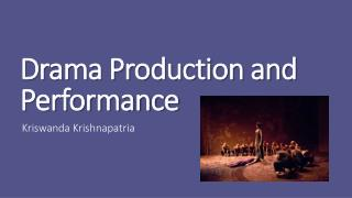 Drama Production and Performance